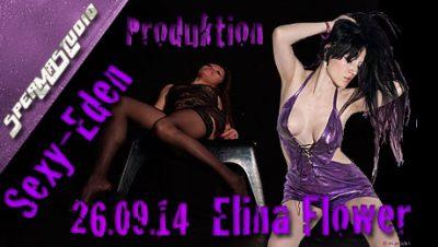 Elina Flower & Sexy Eden am 26.09.14 20:15 Uhr