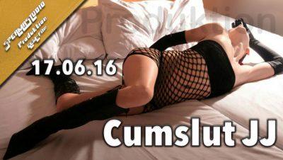Produktion Cumslut JJ am 17.06.16
