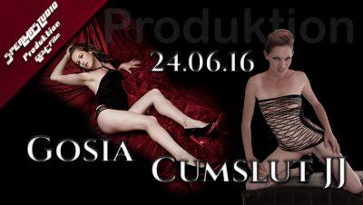 Produktion Gosia & Cumslut JJ am 24.06.16