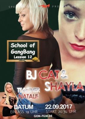 Produktion School of GangBang BJ Cat, Shayla & Natalie am 22.09.17