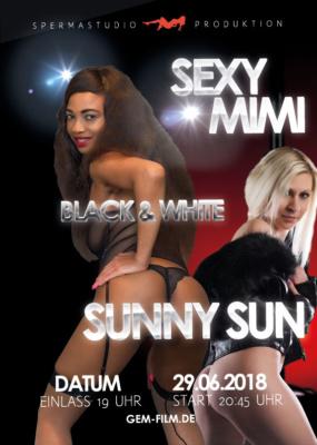 Produktion mit Sexy Mimi & Sunny Sun am 29.06.2018