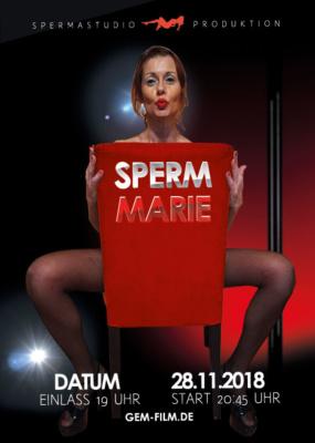 Produktion mit Sperm Marie am 28.11.2018