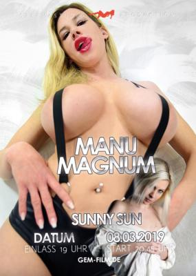 Produktion mit Manu Magnum und Sunny Sun am 08. März 2019
